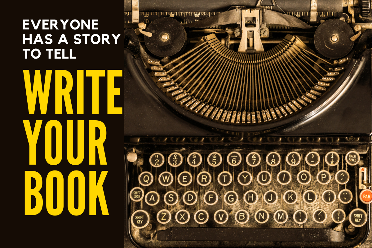 Event: Write Your Book – Everyone Can be a Published Author